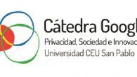 Cátedra Google sobre Privacidad, Sociedad e Innovación de la Universidad CEU San Pablo de Madrid