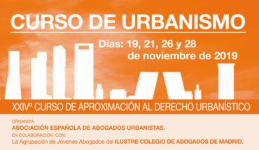 XXIVº Curso de Urbanismo de la Asociación Española de Abogados Urbanistas