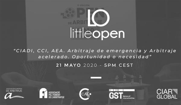 Little Open: CIADI, CCI y AEA. Arbitraje de emergencia y Arbitraje acelerado