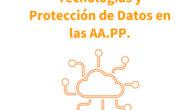 Guía Tecnologías y Protección de Datos en Administraciones Públicas