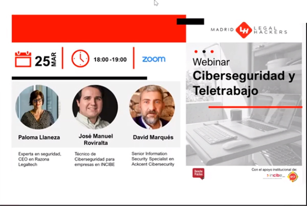 "Legal Hackers Madrid webinar ""Ciberseguridad y Teletrabajo"""