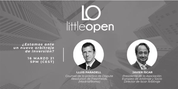 LittleOpenArbitraje | ¿Estamos ante un nuevo arbitraje de inversión?