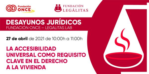 Desayuno Jurídico de Fundaciones Legálitas y ONCE