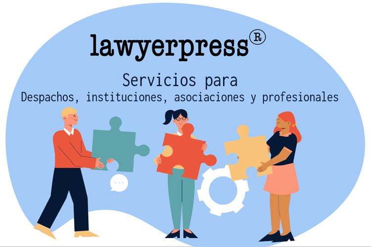 Servicios para despachos, organizaciones, asociaciones e instituciones del sector legal