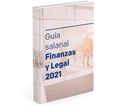 Guía Spring Professional del Mercado laboral 2021. Finanzas y Legal