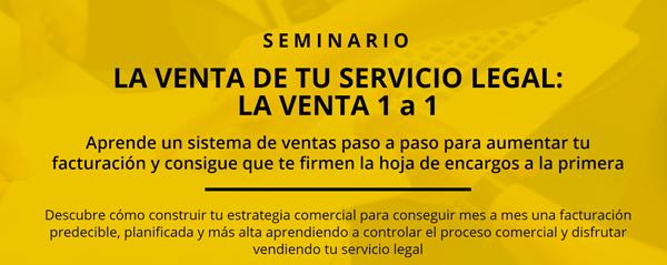 La venta de tu servicio legal: la venta 1 a 1