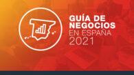 Guía de Negocios en España 2021
