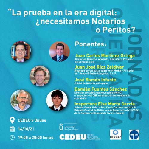 DENAE – UIPAN: «La prueba en la era digital: ¿necesitamos Notarios o Peritos?»