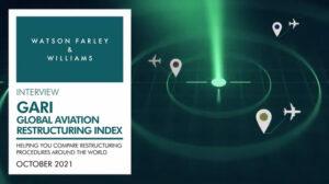 Watson Farley & Williams lanza una herramienta interactiva que compara los procesos de reestructuración en el sector aeronáutico de más de 25 jurisdicciones